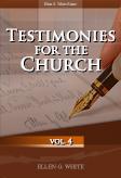 Testimonies for the Church, vol. 4