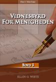 Vidnesbyrd for menigheden bind 3