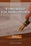 Vidnesbyrd for menigheden bind 2
