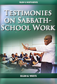 Testimonies on Sabbath-School Work