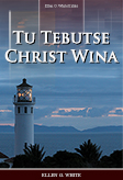 Tu Tebutse Christ Wina