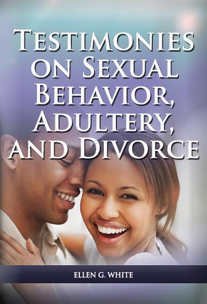 Testimonies on Sexual Behavior, Adultery, and Divorce