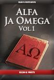Alfa Ja Omega, vol. 1