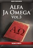 Alfa Ja Omega, vol. 3