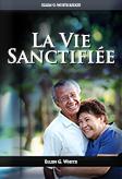La Vie Sanctifiée