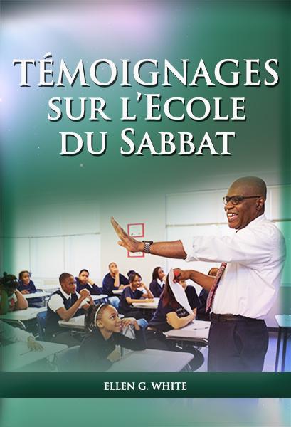 TÉMOIGNAGES sur l'Ecole du Sabbat