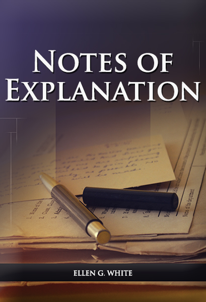 Notes of Explanation