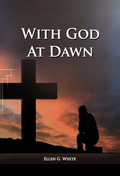 With God at Dawn