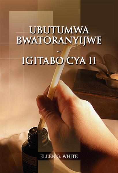 UBUTUMWA BWATORANYIJWE - IGITABO CYA II