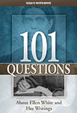 101 Questions - About Ellen White and Her Writings