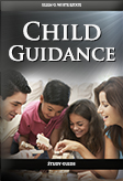 Child Guidance -- Study Guide