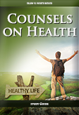 Counsels on Health -- Study Guide