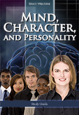Mind, Character, and Personality -- Study Guide