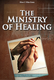 The Ministry of Healing -- Study Guide