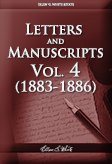 Letters and Manuscripts — Volume 4 (1883 - 1886)