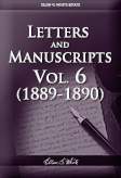 Letters and Manuscripts — Volume 6 (1889-1890)