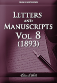 Letters and Manuscripts — Volume 8 (1893)