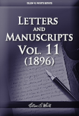 Letters and Manuscripts — Volume 11 (1896)