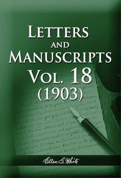 Letters and Manuscripts — Volume 18 (1903)