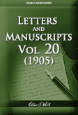 Letters and Manuscripts — Volume 20 (1905)