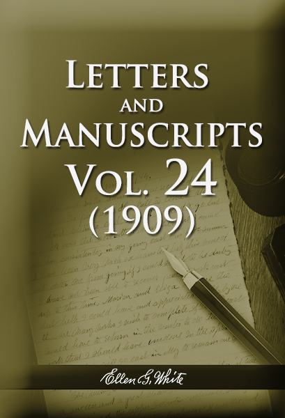 Letters and Manuscripts — Volume 24 (1909)