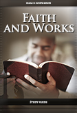 Faith and Works -- Study Guide