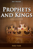 Prophets and Kings -- Study Guide