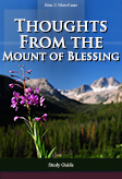 Thoughts from the Mount of Blessing -- Study Guide