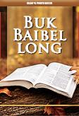 Buk Baibel long