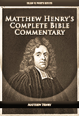 Matthew Henry's Complete Bible Commentary