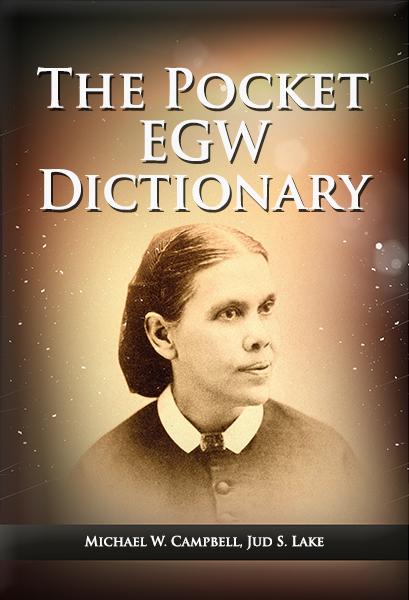 The Pocket Ellen G. White Dictionary