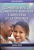 Conseils sur la Conduite sexuelle L'adultère et le Divorce