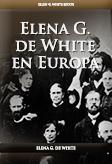 Elena G. de White en Europa
