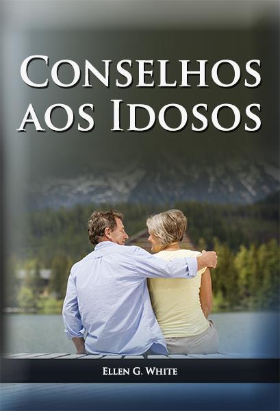 Conselhos aos Idosos