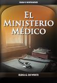 El Ministerio Médico