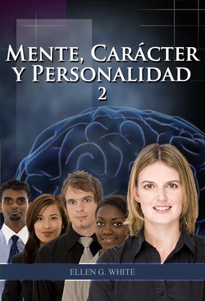 Mente, Carácter y Personalidad 2