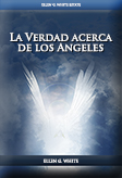 La Verdad acerca de los Angeles