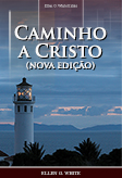 Caminho a Cristo (nova edição)