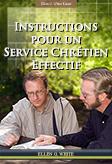 Instructions pour un Service Chrétien Effectif