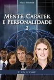 Mente, Caráter e Personalidade 2