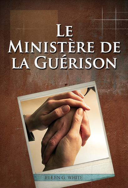 Le Ministère de la Guérison