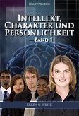 Intellekt, Charakter und Persönlichkeit — Band 1