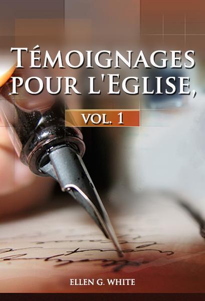 Témoignages pour l'Eglise, vol. 1