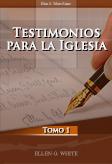 Testimonios para la Iglesia, Tomo 1