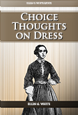 Choice Thoughts on Dress