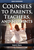 Counsels to Parents, Teachers, and Students