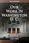 Our Work in Washington D. C.