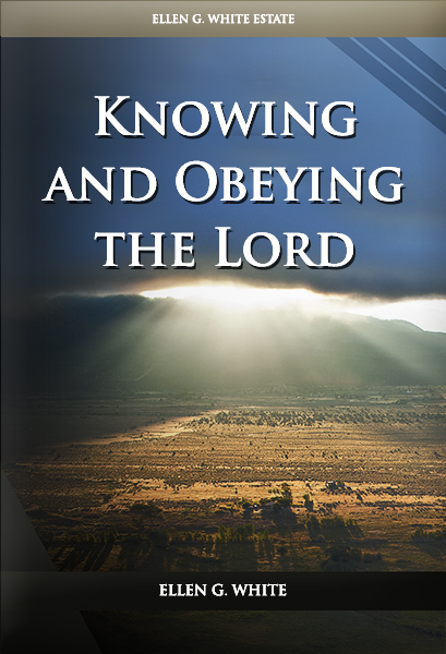Knowing and Obeying the Lord