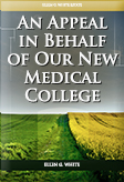 An Appeal in Behalf of Our New Medical College