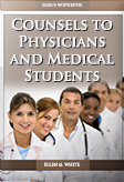Counsels to Physicians and Medical Students